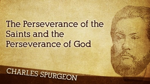 The Perseverance of the Saints and the Perseverance of God