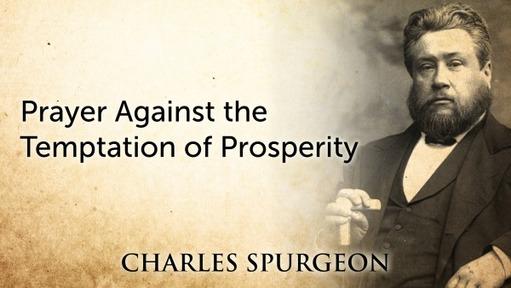 Prayer Against the Temptation of Prosperity
