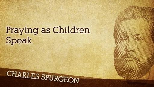 Praying as Children Speak