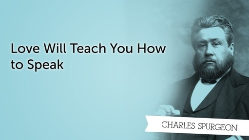 Love Will Teach You How to Speak