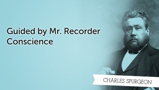 Guided by Mr. Recorder Conscience