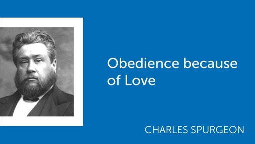 Obedience because of Love