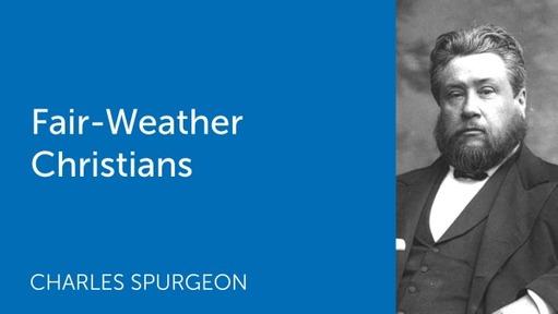 Fair-Weather Christians