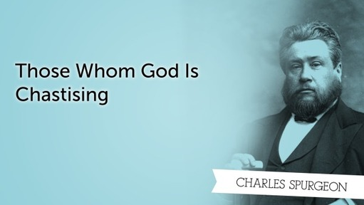 Those Whom God Is Chastising