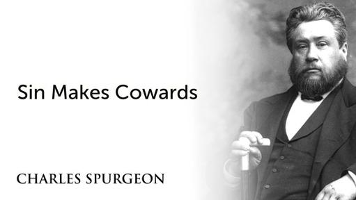 Sin Makes Cowards