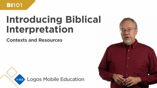 BI101 Introducing Biblical Interpretation: Contexts and Resources (Revised Edition)