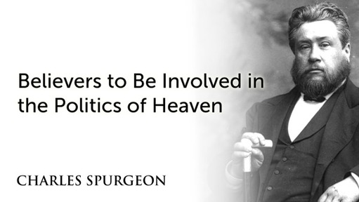 Believers to Be Involved in the Politics of Heaven