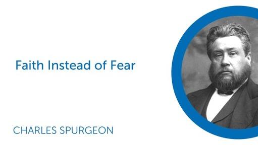 Faith Instead of Fear