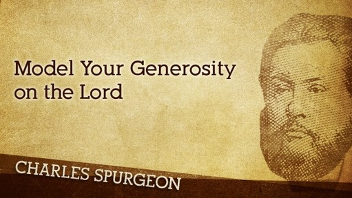 Model Your Generosity on the Lord