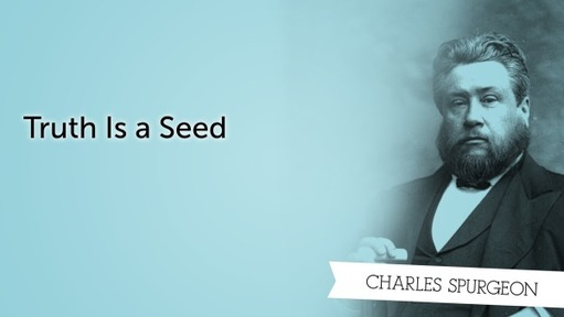 Truth Is a Seed