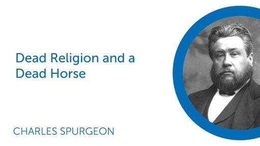 Dead Religion and a Dead Horse