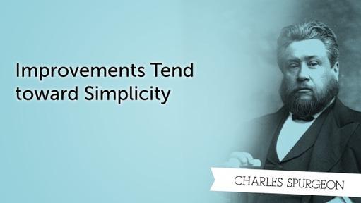 Improvements Tend toward Simplicity