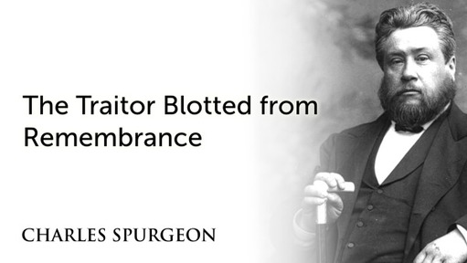 The Traitor Blotted from Remembrance