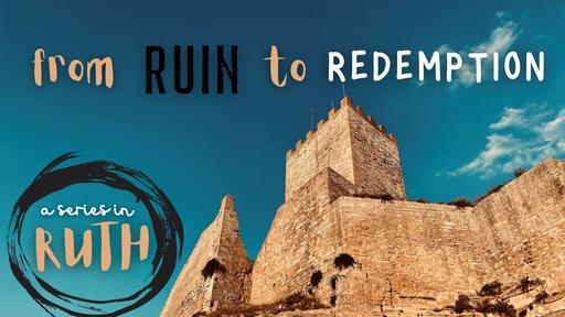 Ruth 1:19—2:13