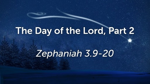Zephaniah & the Day of the Lord