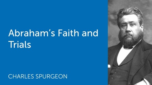 Abraham's Faith and Trials