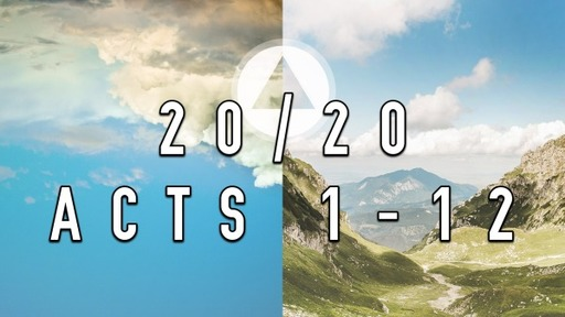 Acts 20/20 Sunday Service