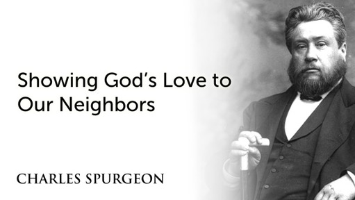Showing God's Love to Our Neighbors