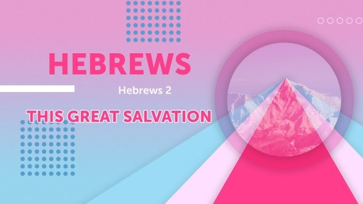 This Great Salvation