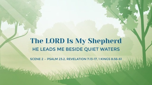 He leads me beside quiet waters