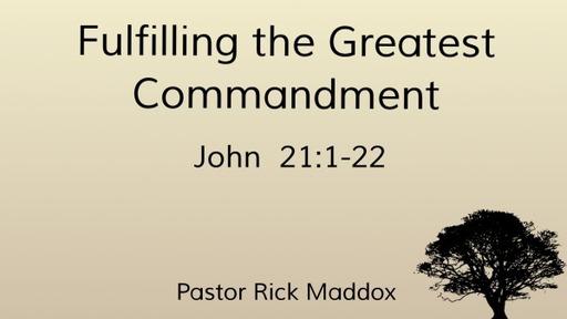 Fulfilling the Greatest Commandment