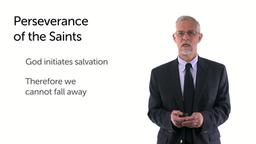Perseverance of the Saints, Part 1