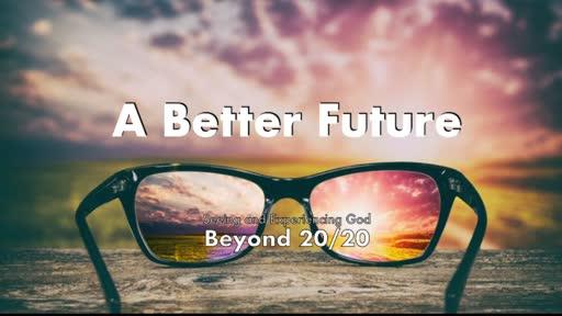 A Better Future 1.10.21