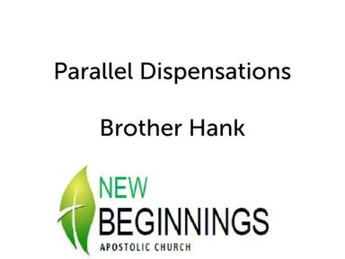 Parallel Dispensations Wed 4-25