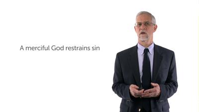 God's Restraint of Evil, Part 2
