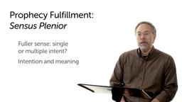 Prophecy Fulfillment and Sensus Plenior