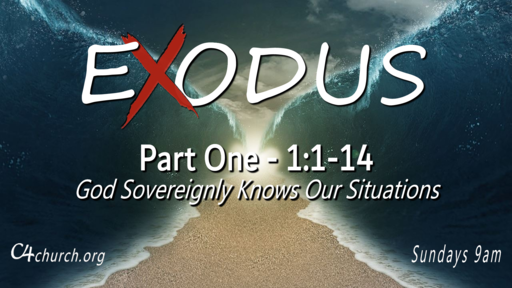 Exodus Part One, Sunday January 10, 2021