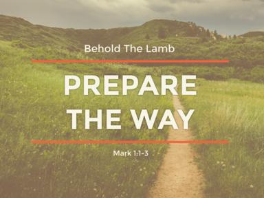 04 09 2017 Prepare The Way