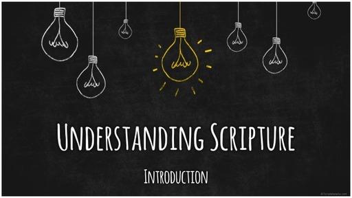 #1 Understanding Scripture - Introduction (Teens)