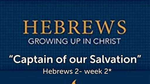 Study of Hebrews- chapter 2 bible study
