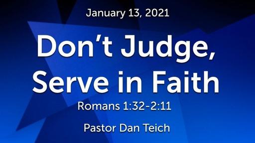 Don't Judge, Serve in Faith