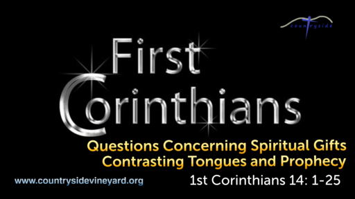 Questions Concerning Spiritual Gifts - Contrasting Tongues and Prophecy