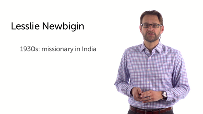 Learning from Lesslie Newbigin and Tim Keller