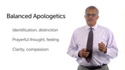 Apologetics: Defining a Christian Approach (Part 2)