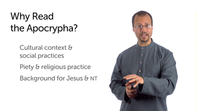 Value of the Apocrypha: Provides Important Background Information