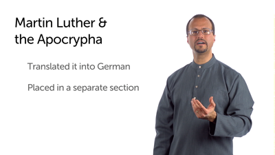 The Apocrypha and the Reformation: Introduction and Martin Luther