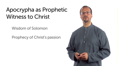 The Apocrypha as Prophetic Witness to Christ