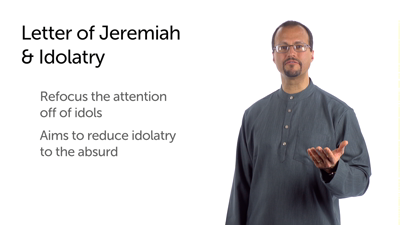 Letter of Jeremiah: Overview and Lessons