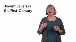 Core Beliefs of First-Century Judaism