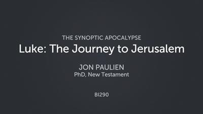 Luke: The Journey to Jerusalem