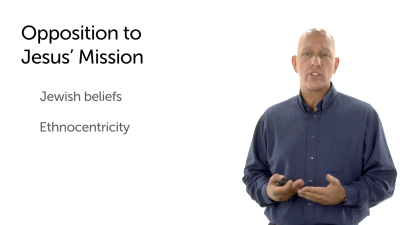 Opposition to Jesus' Mission