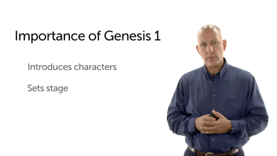 The Importance of Genesis 1 in the Bible Story