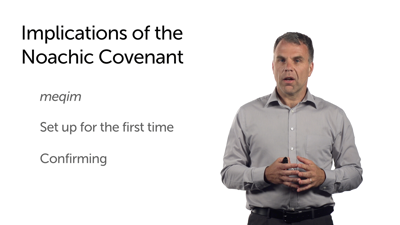Implications of the Noachic Covenant