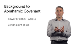Context for the Abrahamic Covenant
