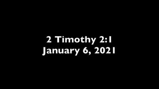 2 Timothy 2.1