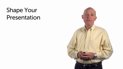 Shape Your Presentation